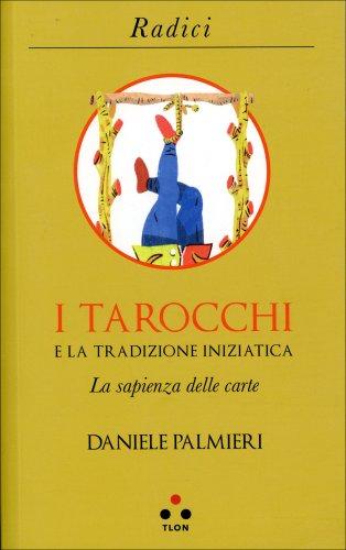 I Tarocchi e la Tradizione Iniziatica