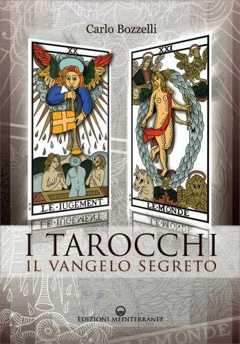I Tarocchi - Il Vangelo Segreto