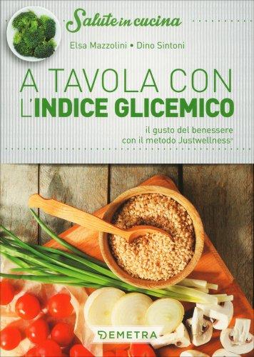 A Tavola con l'Indice Glicemico