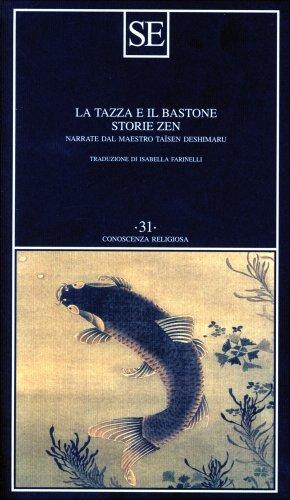 La Tazza e il Bastone - Storie Zen