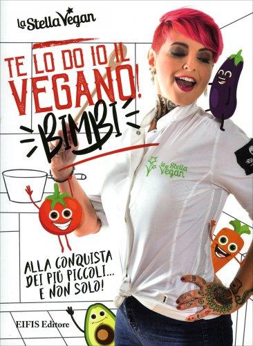 Te lo Do Io il Vegano! - Bimbi