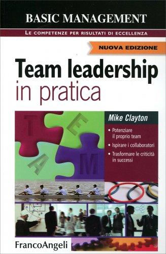 Team Leadership in Pratica
