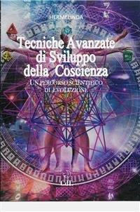 Tecniche Avanzate di Sviluppo della Coscienza (eBook)