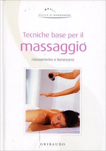 Tecniche Base per il Massaggio