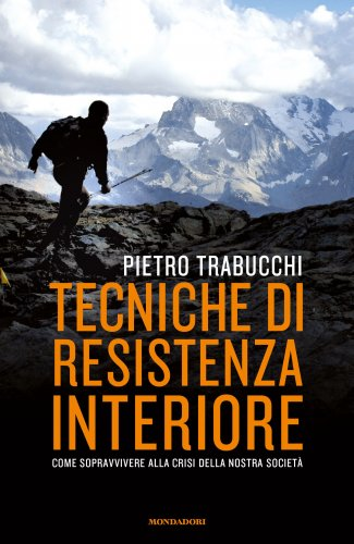 Tecniche di Resistenza Interiore (eBook)