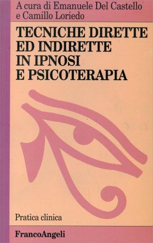 Tecniche Dirette e Indirette in Ipnosi e Psicoterapia