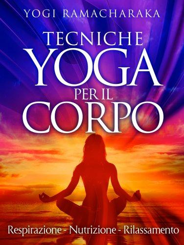 Tecniche Yoga per il Corpo (eBook)