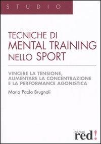 Tecniche di Mental Training nello Sport