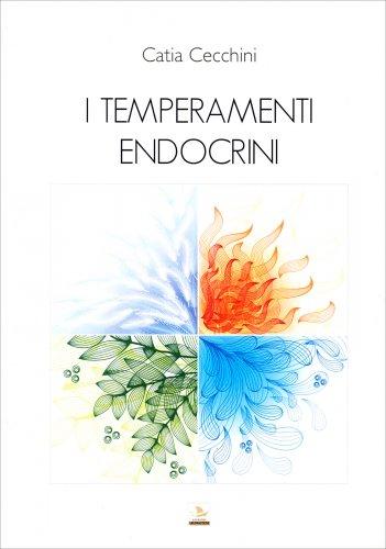 I Temperamenti Endocrini