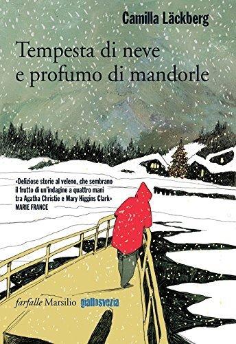 Tempesta di Neve e Profumo di Mandorle