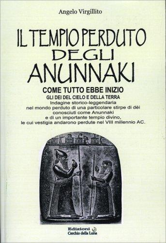 Il Tempio Perduto degli Anunnaki