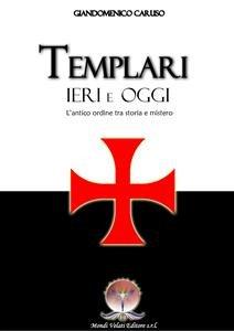 Templari Ieri e Oggi (eBook)