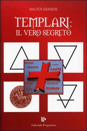 Templari: il Vero Segreto
