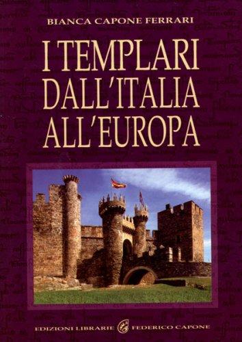 I Templari dall'Italia all'Europa