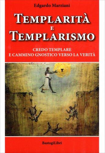 Templarità e Templarismo