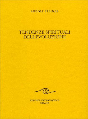Tendenze Spirituali dell'Evoluzione