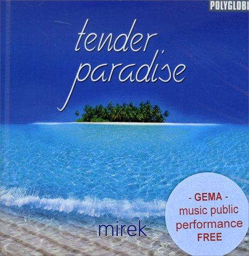 Tender Paradise