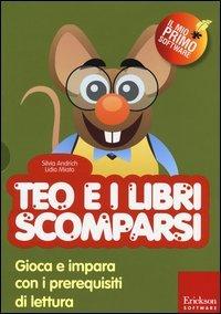 Teo e i Libri Scomparsi (Cofanetto Libro + CD-ROM)