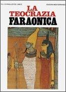 La Teocrazia Faraonica