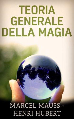 Teoria Generale della Magia (eBook)