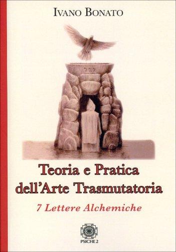 Teoria e Pratica dell'Arte Trasmutatoria