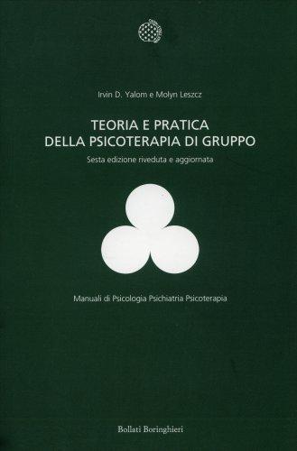 Teoria e Pratica della Psicoterapia di Gruppo