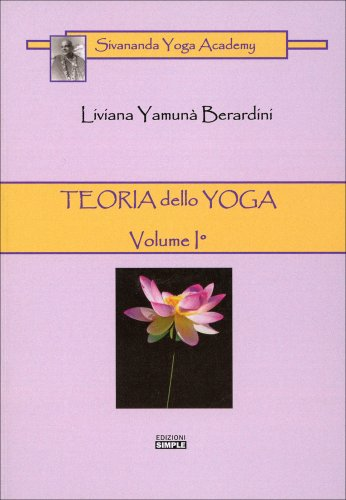 Teoria dello Yoga - Volume I