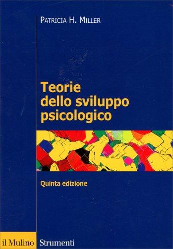 Teorie dello Sviluppo Psicologico