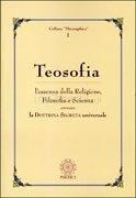 Teosofia - L'Essenza della Religione, Filosofia e Scienza