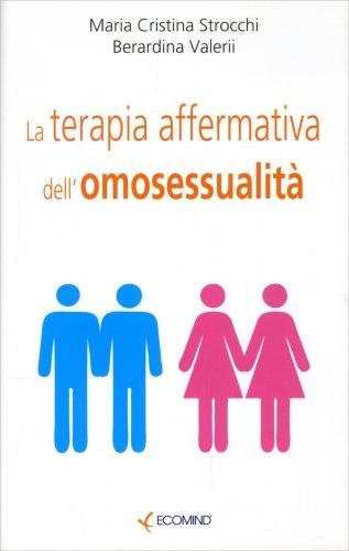 La Teoria Affermativa dell'Omosessualità