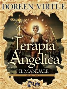 Terapia Angelica - Il Manuale (eBook)