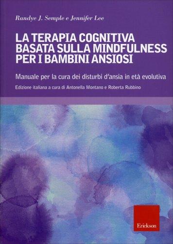 Terapia Cognitiva Basata sulla Mindfulness per Bambini Ansiosi