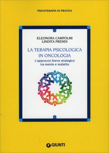 La Terapia Psicologica in Oncologia