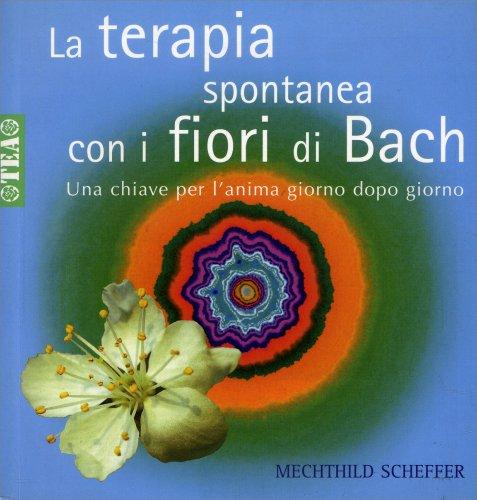 La Terapia Spontanea con i Fiori di Bach