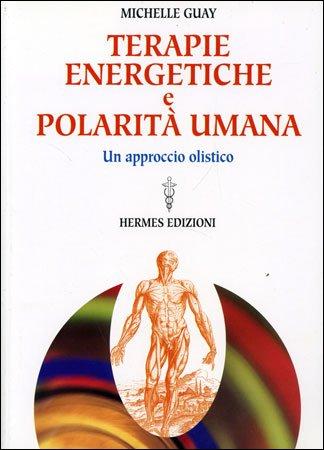 Terapie energetiche e polarità umana
