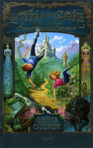 La Terra delle Storie - L'Incantesimo del Desiderio