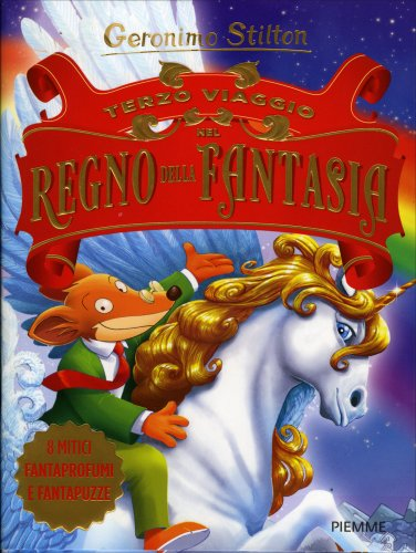 Terzo Viaggio nel Regno della Fantasia