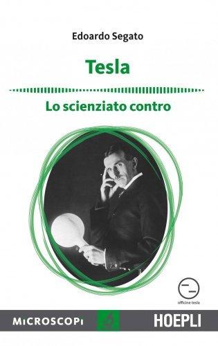 Tesla: Lo Scienziato Contro (eBook)