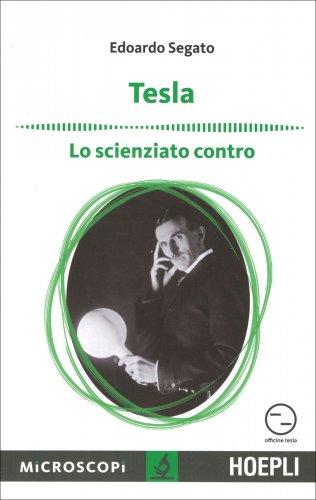 Tesla - Lo Scienziato Contro