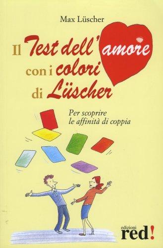 Il Test dell'Amore con i Colori di Luscher