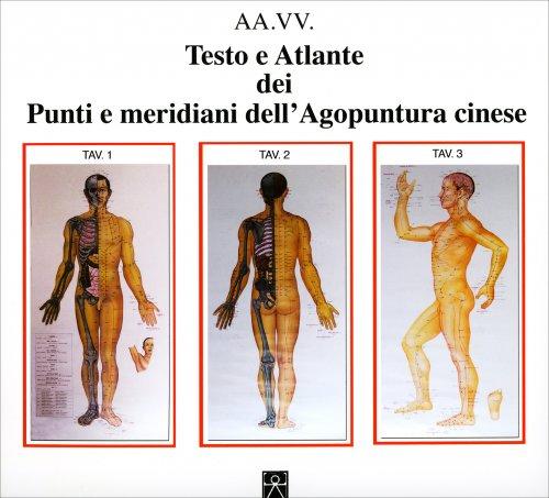 Testo e Atlante dei Punti e Meridiani dell'Agopuntura Cinese
