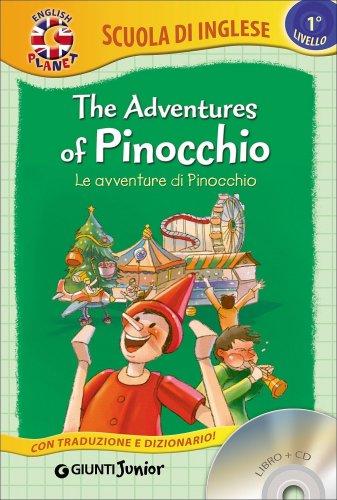The Adventures of Pinocchio - Le avventure di Pinocchio - Libro + CD