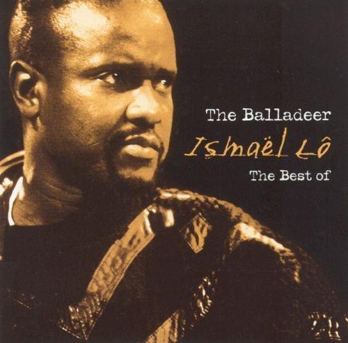 The Balladeer - Best of Ismaël Lô