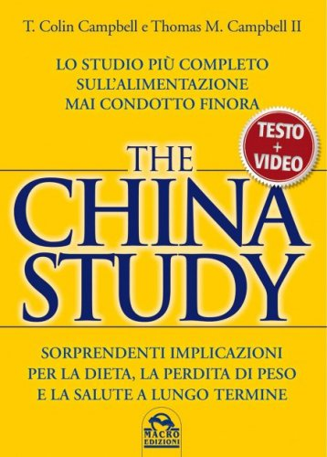 The China Study - Testo e Video (eBook)