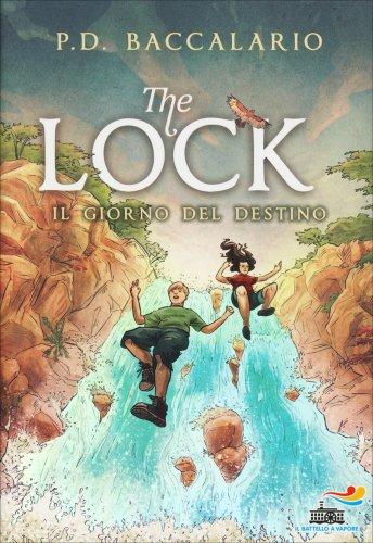 The Lock - Il Giorno del Destino