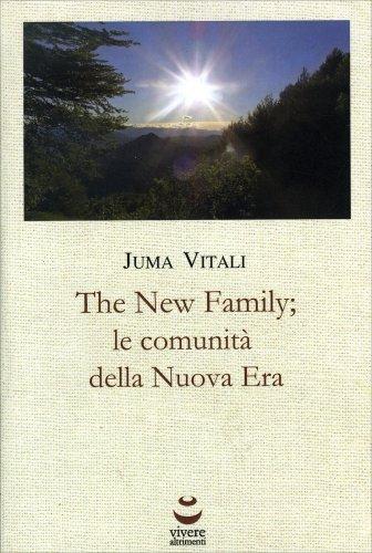 The New Family - Le Comunità della Nuova Era