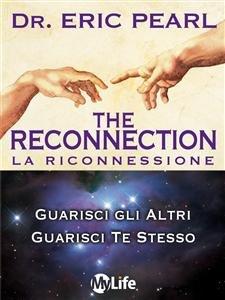 The Reconnection - La Riconnessione (eBook)