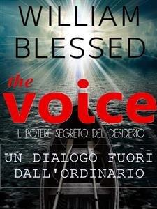 The Voice - Il Potere Segreto del Desiderio (eBook)