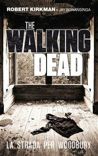 The Walking Dead: La Strada per Woodbury (eBook)