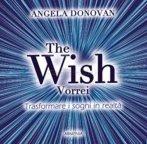 The Wish Vorrei - Trasformare i Sogni in Realtà